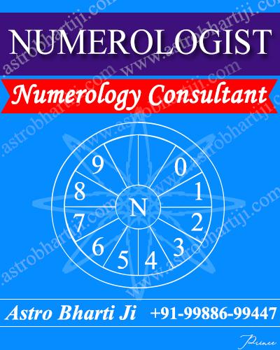 astro bharti ji,9988699447,numerology consultant,numerologist